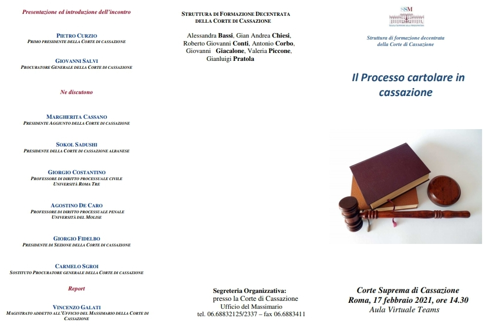 Gjykata e Kasacionit të Republikës së Italisë organizoi të mërkurën (17.02.2021) një takim online në lidhje me shyrtimin e çështjeve gjyqësore në bazë dokumentacioni, në Dhomë Këshillimi.
